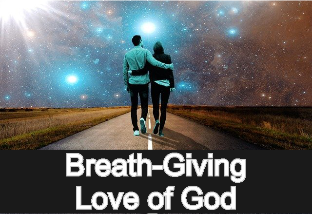 Breath-Giving Love of God